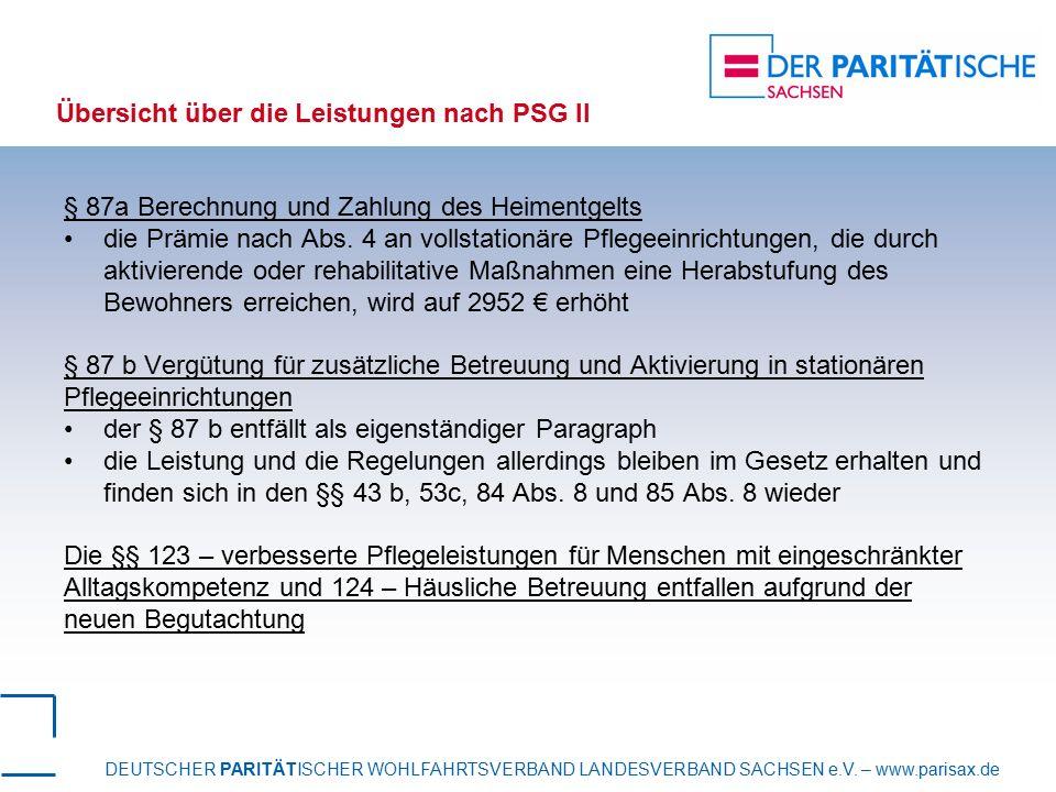 DEUTSCHER PARITÄTISCHER WOHLFAHRTSVERBAND LANDESVERBAND SACHSEN e.V. – www.parisax.de Übersicht über die Leistungen nach PSG II § 87a Berechnung und Z