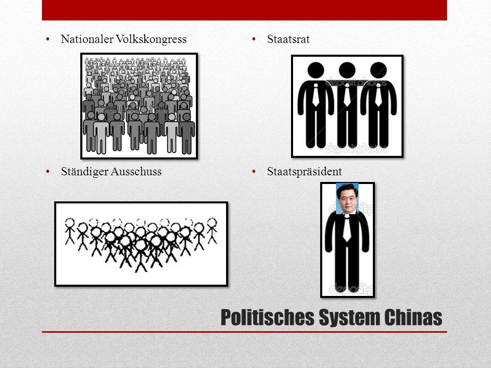 Politisches System Chinas Nationaler Volkskongress Ständiger Ausschuss Staatsrat Staatspräsident