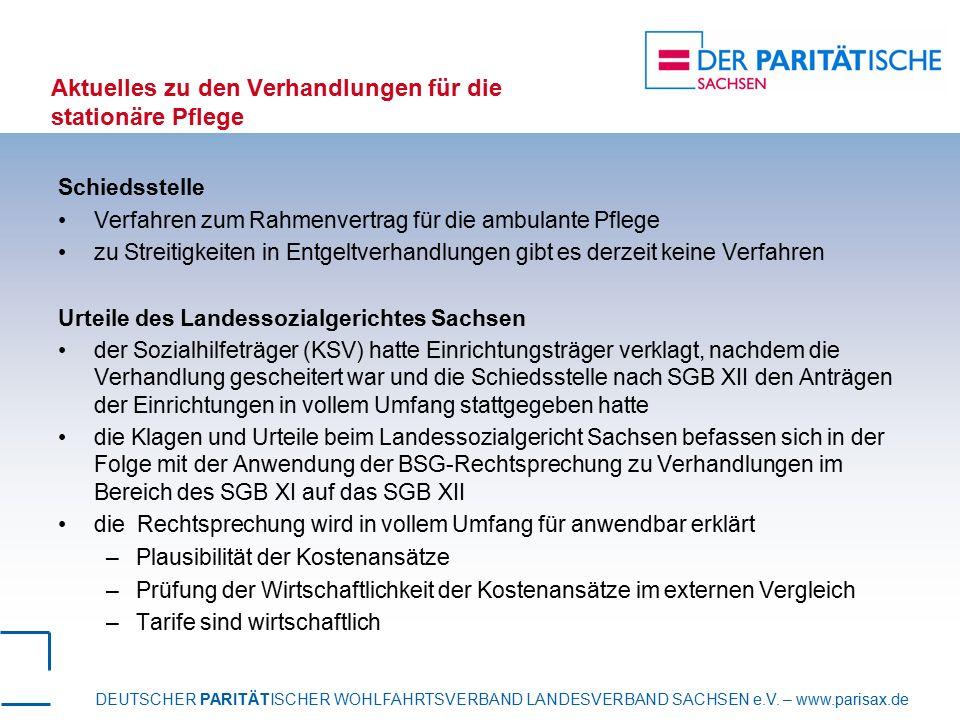 DEUTSCHER PARITÄTISCHER WOHLFAHRTSVERBAND LANDESVERBAND SACHSEN e.V. – www.parisax.de Aktuelles zu den Verhandlungen für die stationäre Pflege Schieds