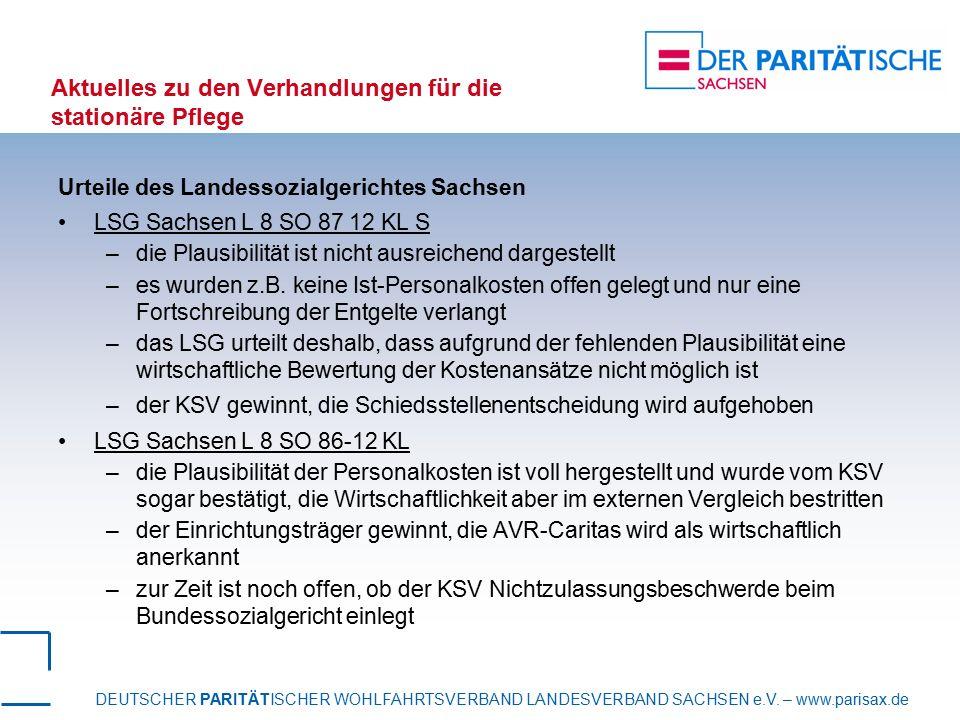 DEUTSCHER PARITÄTISCHER WOHLFAHRTSVERBAND LANDESVERBAND SACHSEN e.V. – www.parisax.de Aktuelles zu den Verhandlungen für die stationäre Pflege Urteile