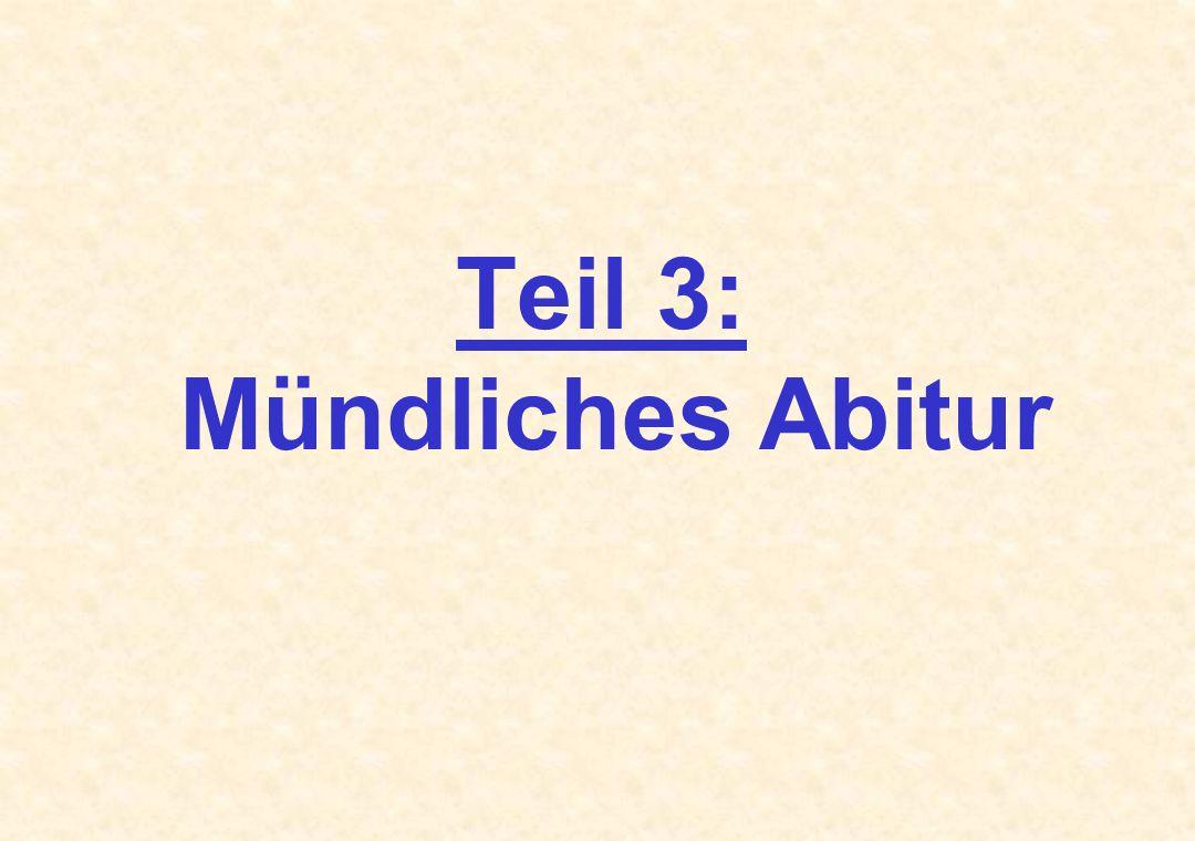 Teil 3: Mündliches Abitur