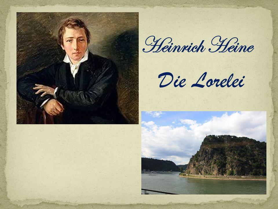 Heinrich Heine Die Lorelei