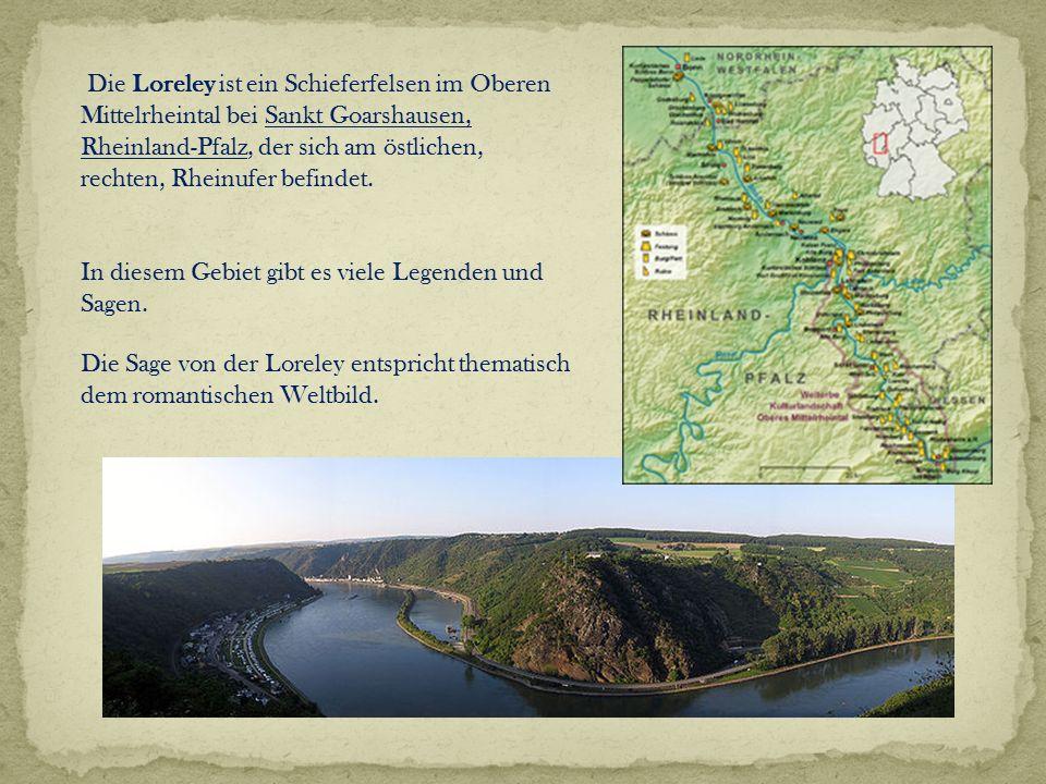 Die Loreley ist ein Schieferfelsen im Oberen Mittelrheintal bei Sankt Goarshausen, Rheinland-Pfalz, der sich am östlichen, rechten, Rheinufer befindet.
