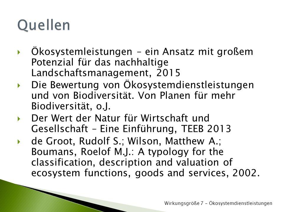  Ökosystemleistungen – ein Ansatz mit großem Potenzial für das nachhaltige Landschaftsmanagement, 2015  Die Bewertung von Ökosystemdienstleistungen