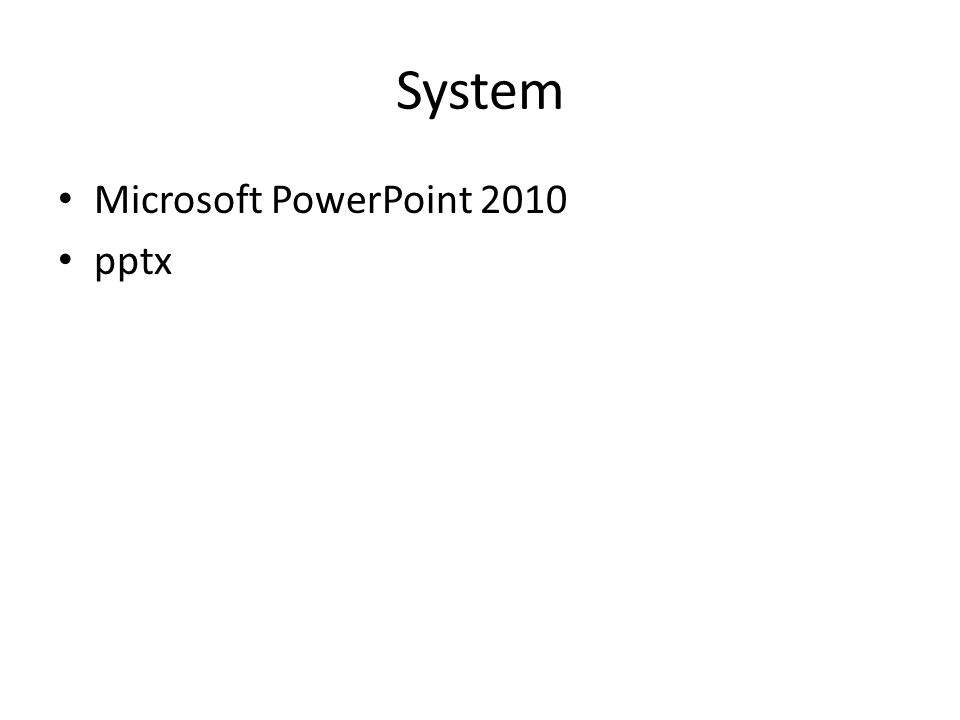System Microsoft PowerPoint 2010 pptx