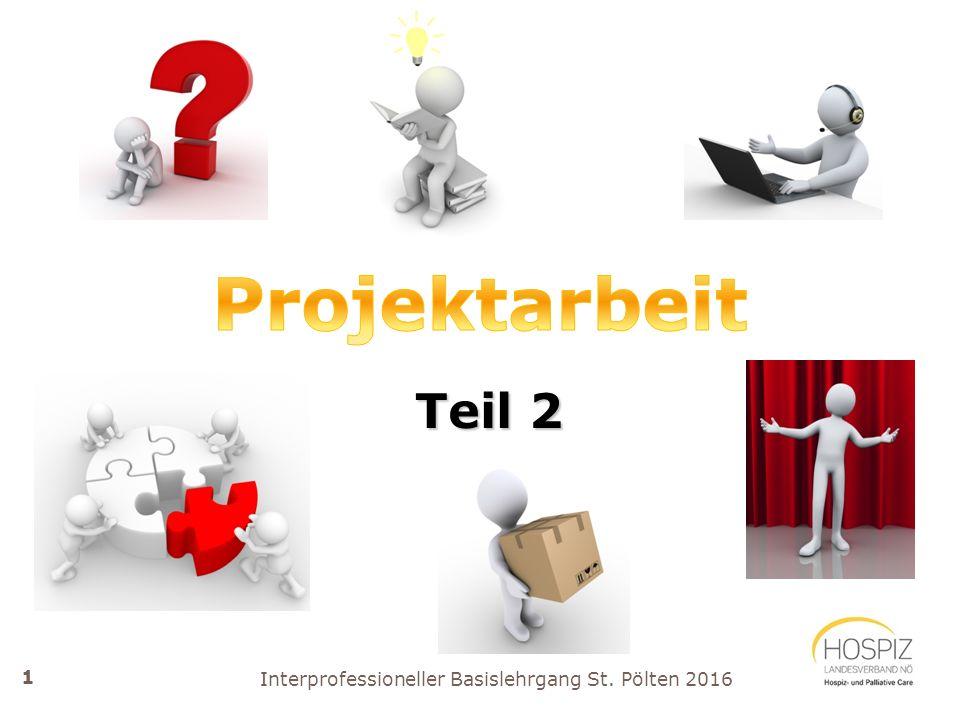 Interprofessioneller Basislehrgang St. Pölten 2016 Teil 2 Teil 2 1