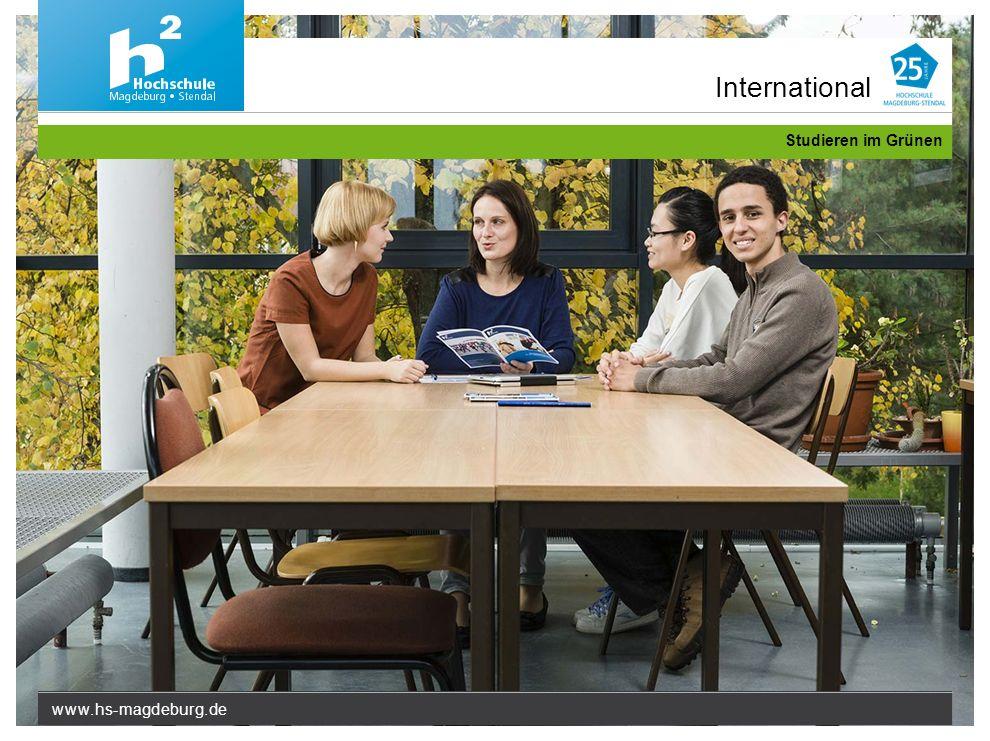 www.hs-magdeburg.de Studieren im Grünen International