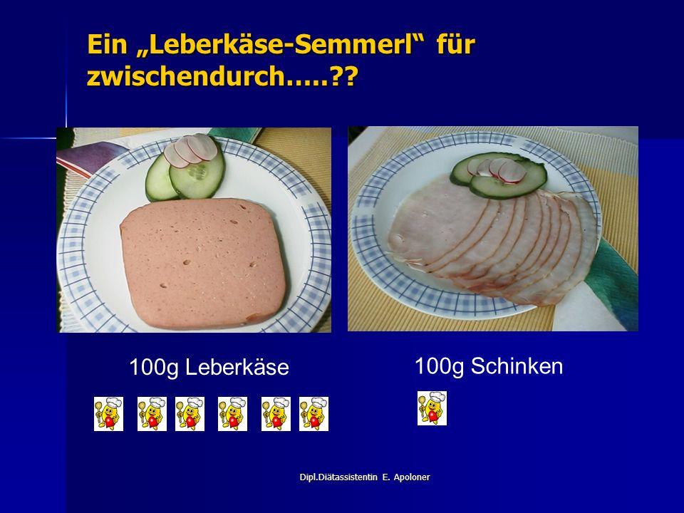 """Dipl.Diätassistentin E.Apoloner Ein """"Leberkäse-Semmerl für zwischendurch…..?."""