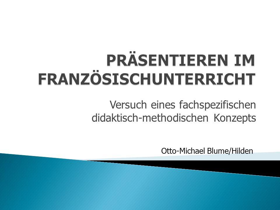 Versuch eines fachspezifischen didaktisch-methodischen Konzepts Otto-Michael Blume/Hilden