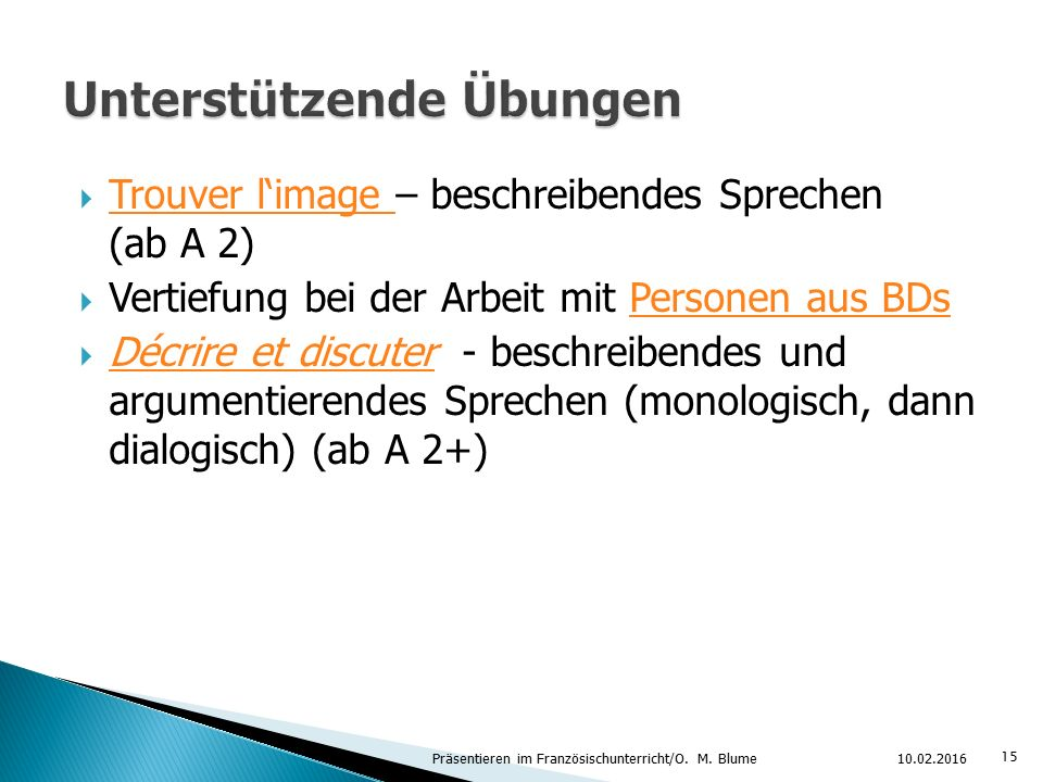  Trouver l'image – beschreibendes Sprechen (ab A 2) Trouver l'image  Vertiefung bei der Arbeit mit Personen aus BDsPersonen aus BDs  Décrire et dis
