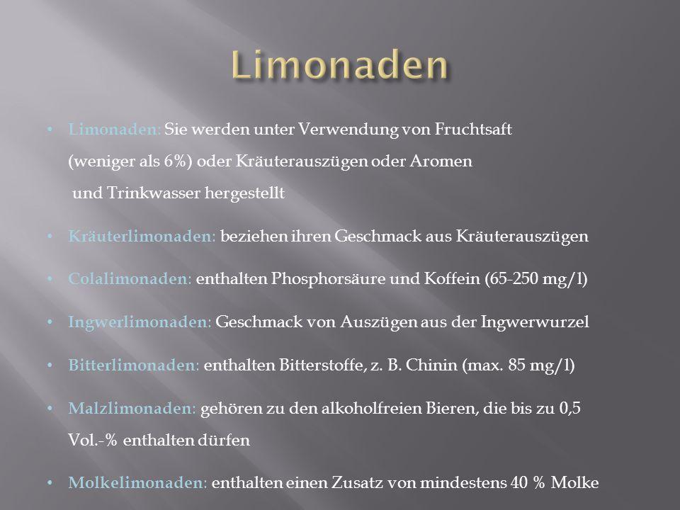 Limonaden : Sie werden unter Verwendung von Fruchtsaft (weniger als 6%) oder Kräuterauszügen oder Aromen und Trinkwasser hergestellt Kräuterlimonaden