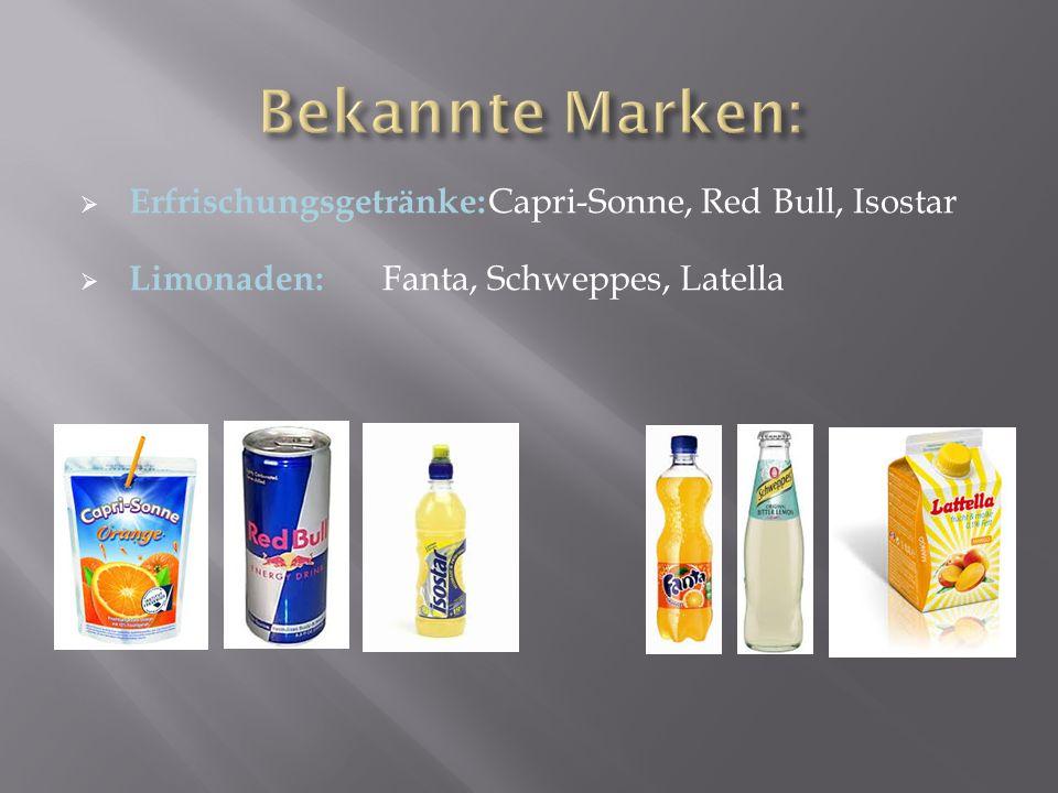  Erfrischungsgetränke: Capri-Sonne, Red Bull, Isostar  Limonaden: Fanta, Schweppes, Latella