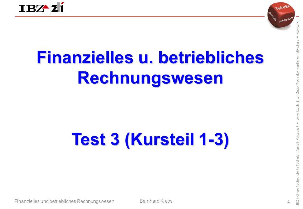 IBZ Höhere Fachschule für Technik Informatik Wirtschaft ● www.ibz.ch   zti Zuger Techniker- und Informatikschule ● www.zti.ch Finanzielles und betriebliches Rechnungswesen Bernhard Krebs 15 Break-Even-Diagramm (Buch S.