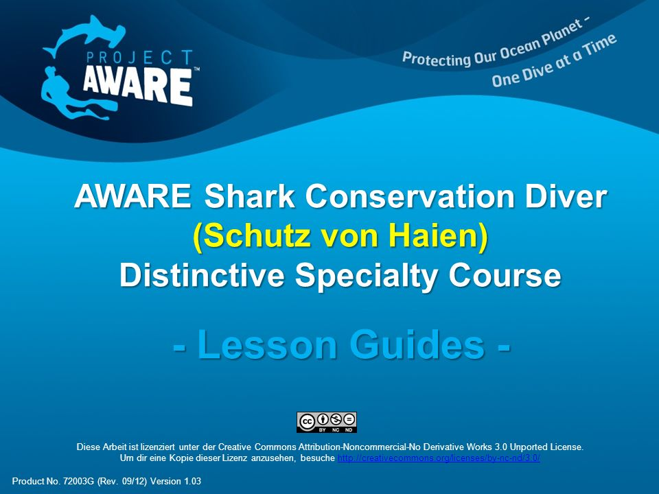 AWARE Shark Conservation Diver (Schutz von Haien) Distinctive Specialty Course - Lesson Guides - Diese Arbeit ist lizenziert unter der Creative Common