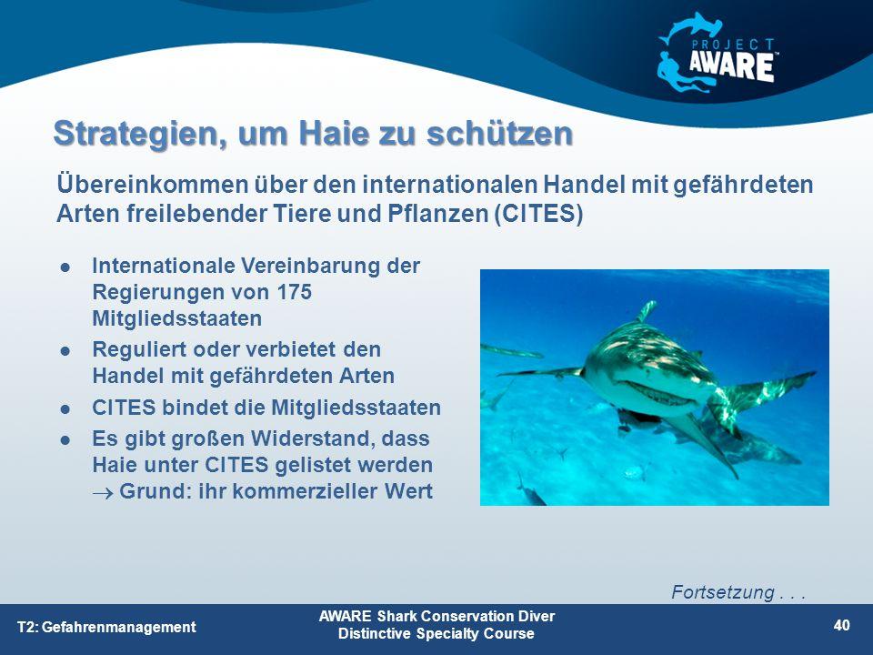 Internationale Vereinbarung der Regierungen von 175 Mitgliedsstaaten Reguliert oder verbietet den Handel mit gefährdeten Arten CITES bindet die Mitgli