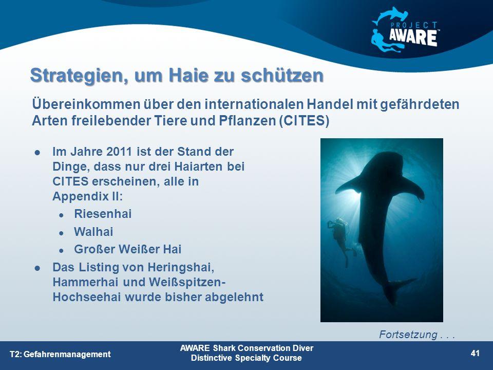 Im Jahre 2011 ist der Stand der Dinge, dass nur drei Haiarten bei CITES erscheinen, alle in Appendix II: Riesenhai Walhai Großer Weißer Hai Das Listin