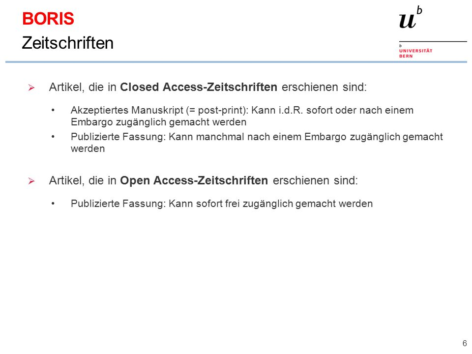 Artikel, die in Closed Access-Zeitschriften erschienen sind: Akzeptiertes Manuskript (= post-print): Kann i.d.R. sofort oder nach einem Embargo zugä