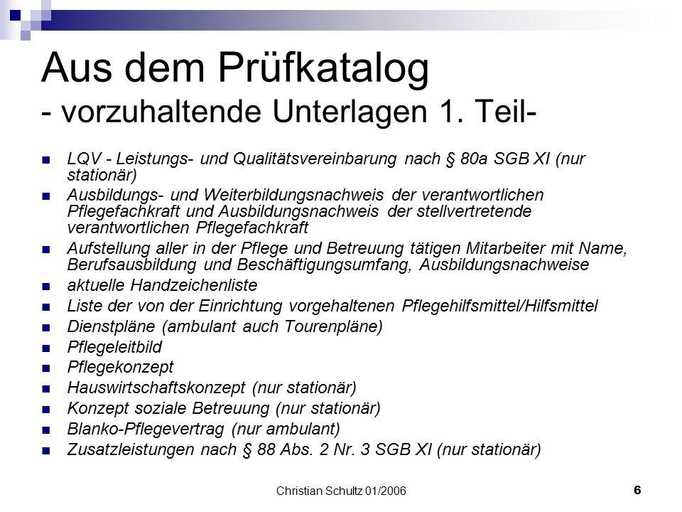 Christian Schultz 01/20065 Anzahl der Versicherten:  < 50 Kunden mindestens 5 Personen  > 50 Kunden mindestens 10% aller Kunden Versicherte  schwie