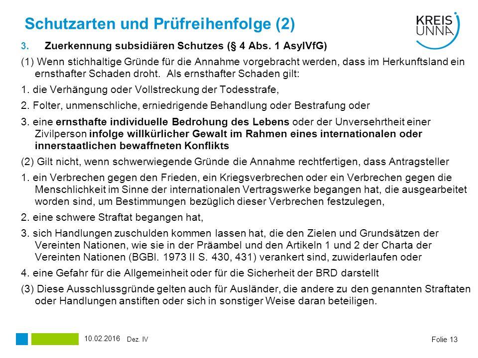 Schutzarten und Prüfreihenfolge (2) 3.Zuerkennung subsidiären Schutzes (§ 4 Abs.
