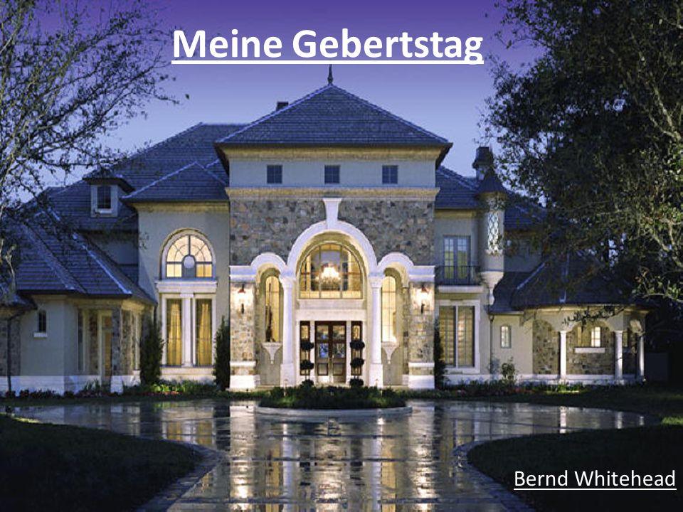 Meine Gebertstag Bernd Whitehead