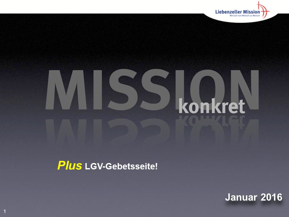 1 Januar 2016 Plus LGV-Gebetsseite!