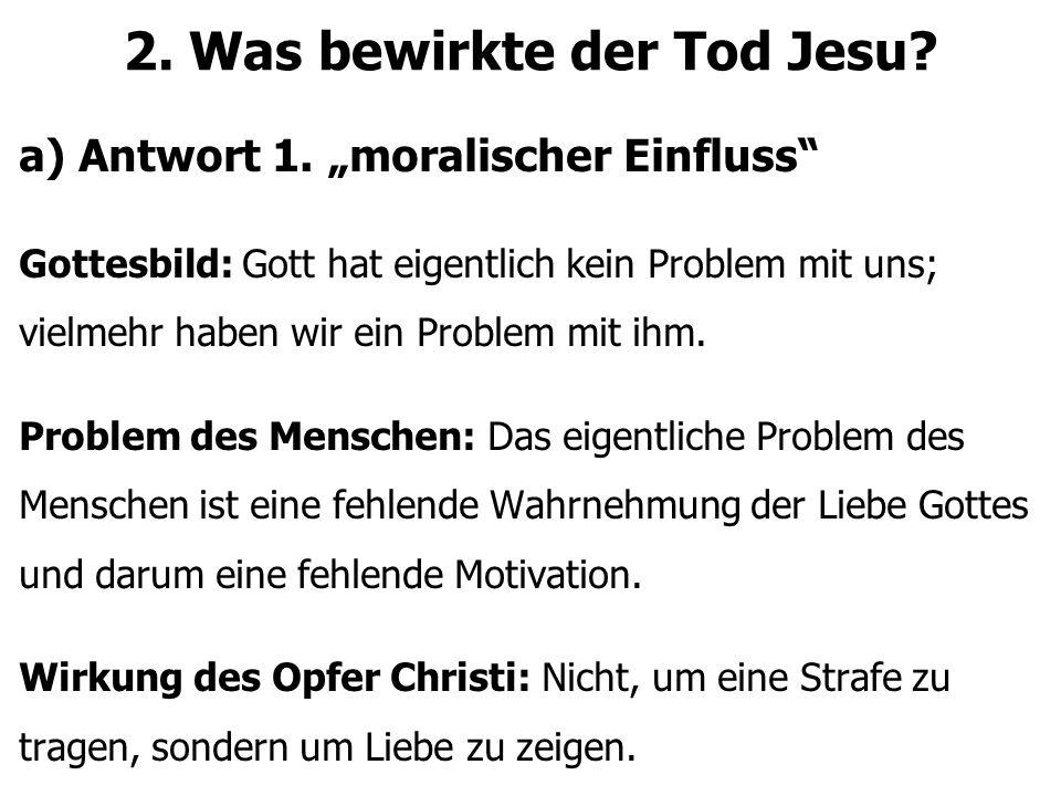 2. Was bewirkte der Tod Jesu. a) Antwort 1.