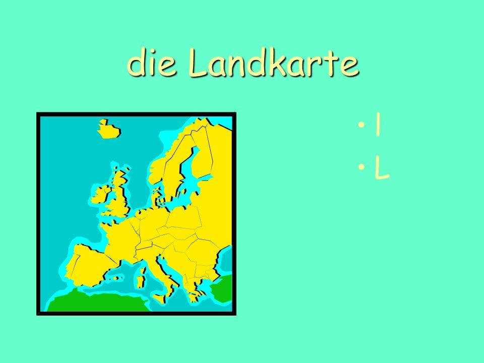 die Landkarte l L