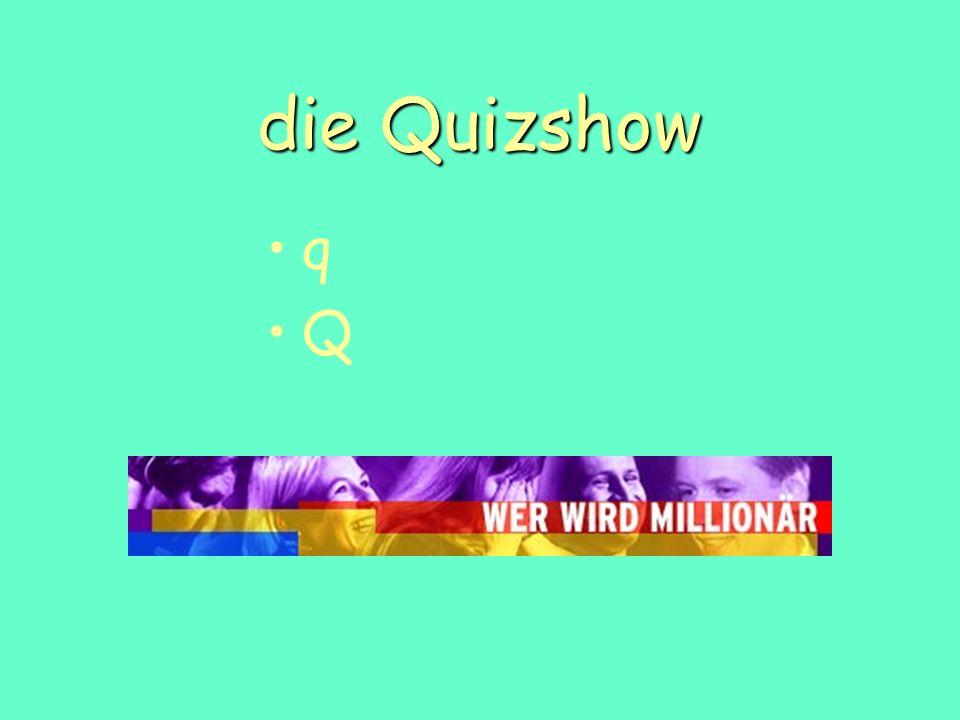 die Quizshow q Q