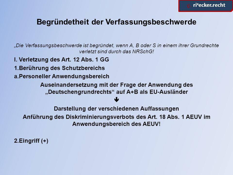 ϱ.ri x ecker.recht Begründetheit der Verfassungsbeschwerde 3.