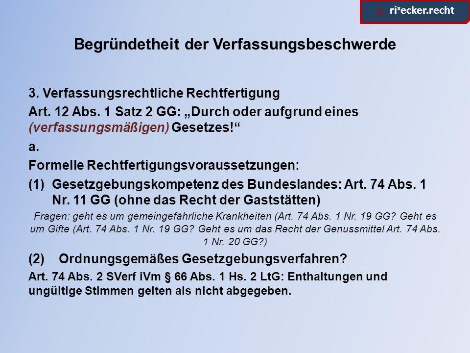 ϱ.ri x ecker.recht Begründetheit der Verfassungsbeschwerde b.