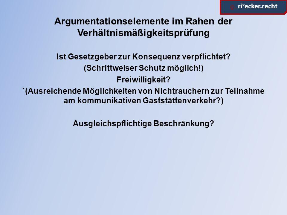 ϱ.ri x ecker.recht Begründetheit der Verfassungsbeschwerde II.