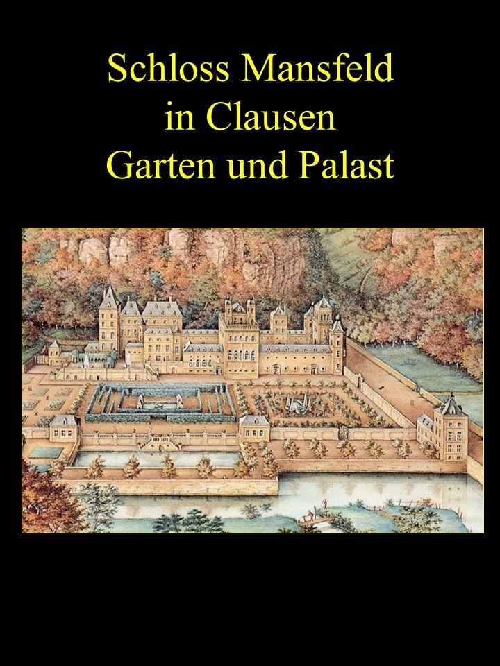 Schloss Mansfeld in Clausen Garten und Palast