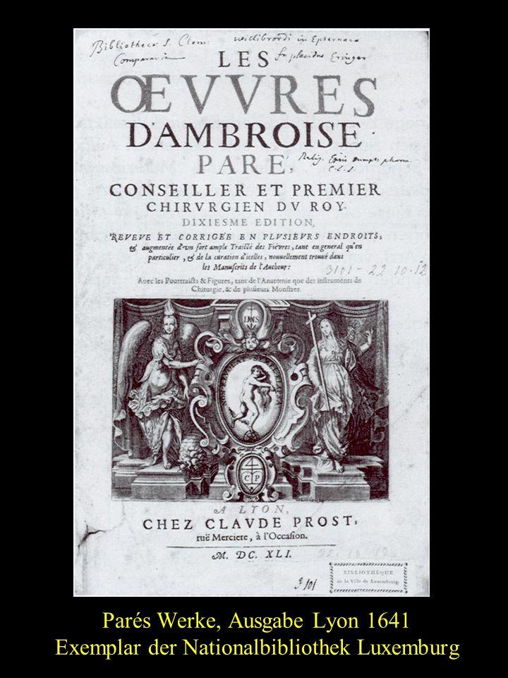 Parés Werke, Ausgabe Lyon 1641 Exemplar der Nationalbibliothek Luxemburg