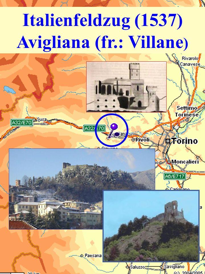 Italienfeldzug (1537) Avigliana (fr.: Villane )