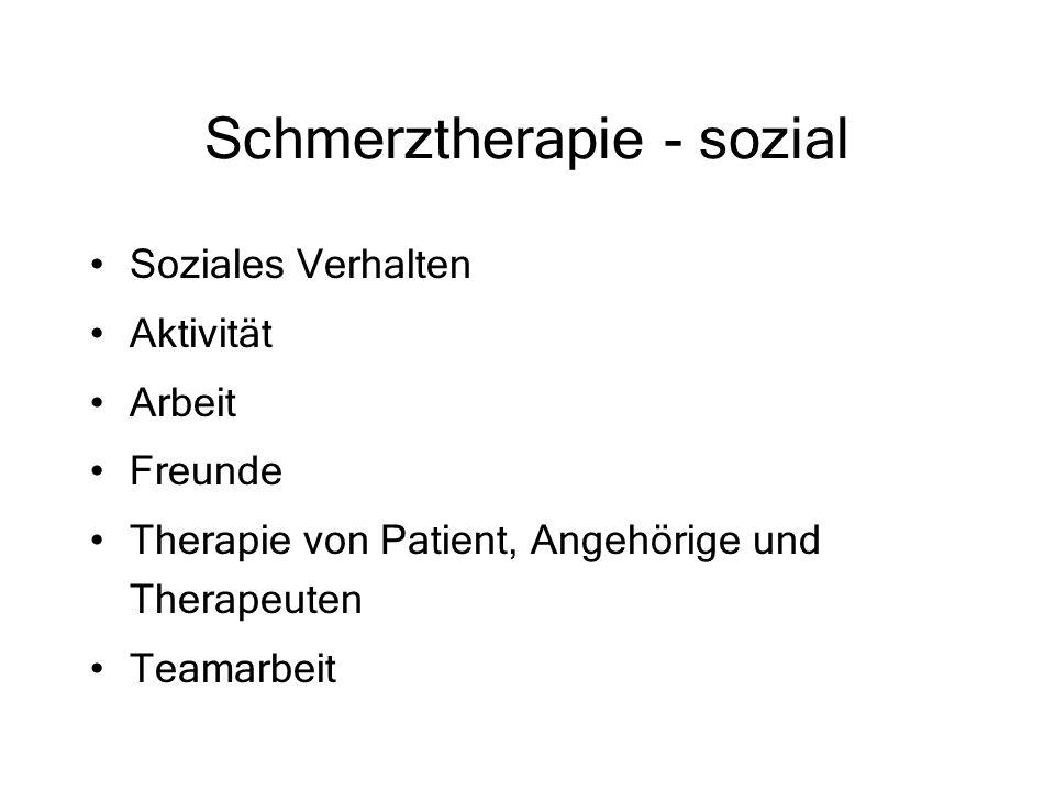 Schmerztherapie - sozial Soziales Verhalten Aktivität Arbeit Freunde Therapie von Patient, Angehörige und Therapeuten Teamarbeit