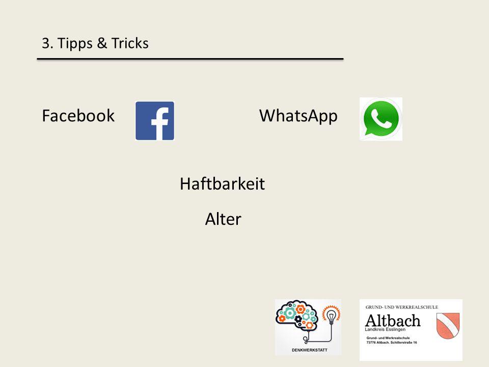 3. Tipps & Tricks FacebookWhatsApp Haftbarkeit Alter