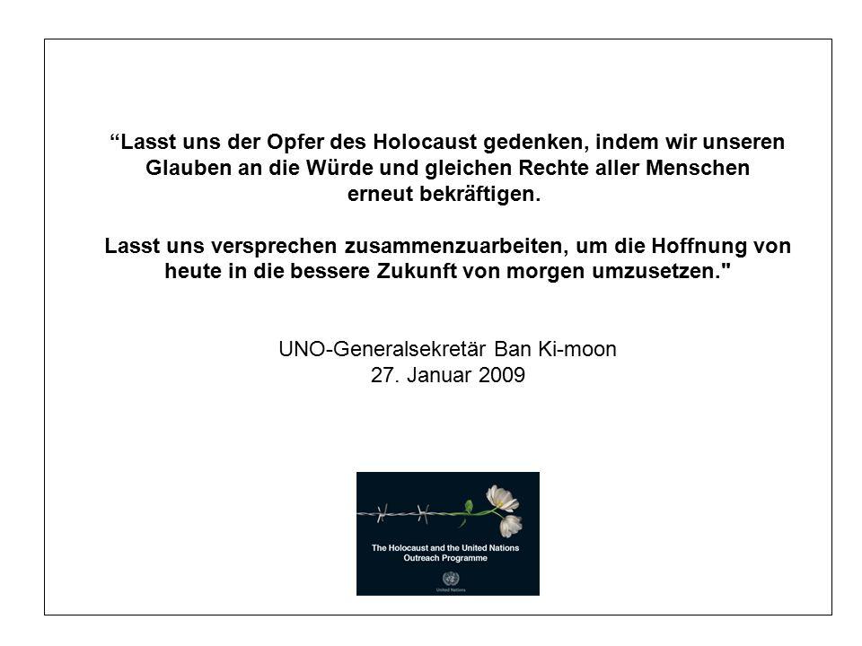 Lasst uns der Opfer des Holocaust gedenken, indem wir unseren Glauben an die Würde und gleichen Rechte aller Menschen erneut bekräftigen.