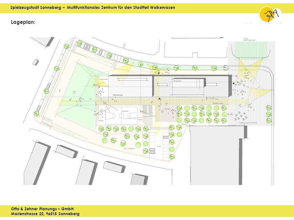 Spielzeugstadt Sonneberg – Multifunktionales Zentrum für den Stadtteil Wolkenrasen Otto & Zehner Planungs – GmbH Marienstrasse 22, 96515 Sonneberg Lageplan: