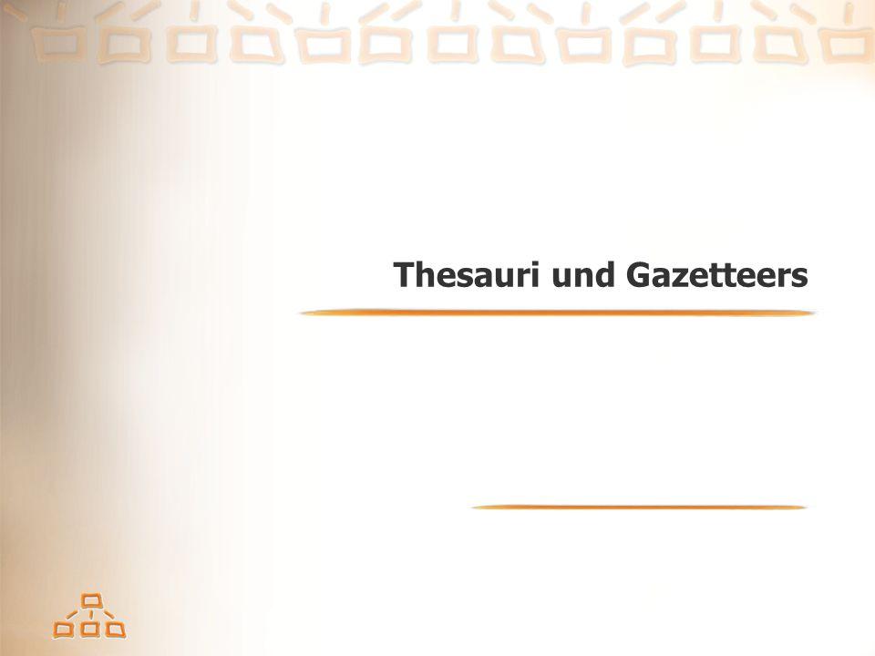 Thesauri und Gazetteers