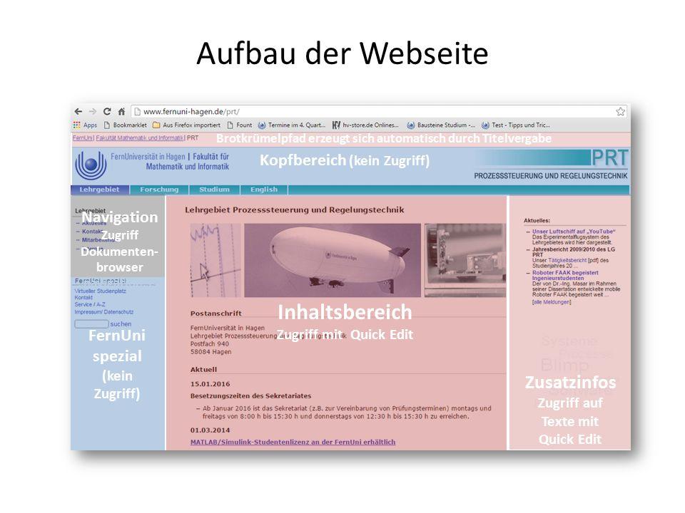 """Aufbau der Webseite Inhaltsbereich Zugriff mit Quick Edit Zusatzinfos Zugriff auf Texte mit Quick Edit Navigation Zugriff Dokumenten- browser """"navigation.ssi Brotkrümelpfad erzeugt sich automatisch durch Titelvergabe Kopfbereich (kein Zugriff) FernUni spezial (kein Zugriff)"""
