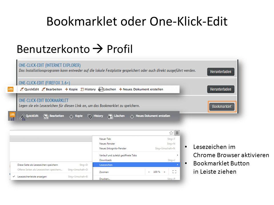 Bookmarklet oder One-Klick-Edit Benutzerkonto  Profil Lesezeichen im Chrome Browser aktivieren Bookmarklet Button in Leiste ziehen