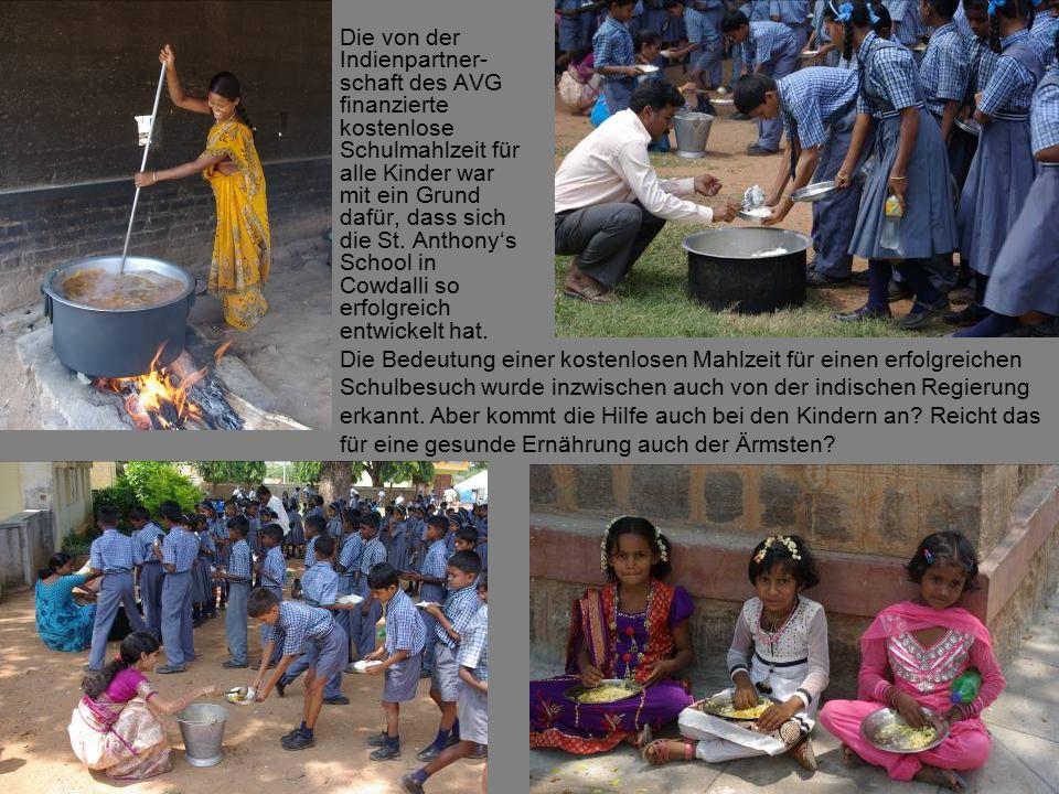 Die von der Indienpartner- schaft des AVG finanzierte kostenlose Schulmahlzeit für alle Kinder war mit ein Grund dafür, dass sich die St.