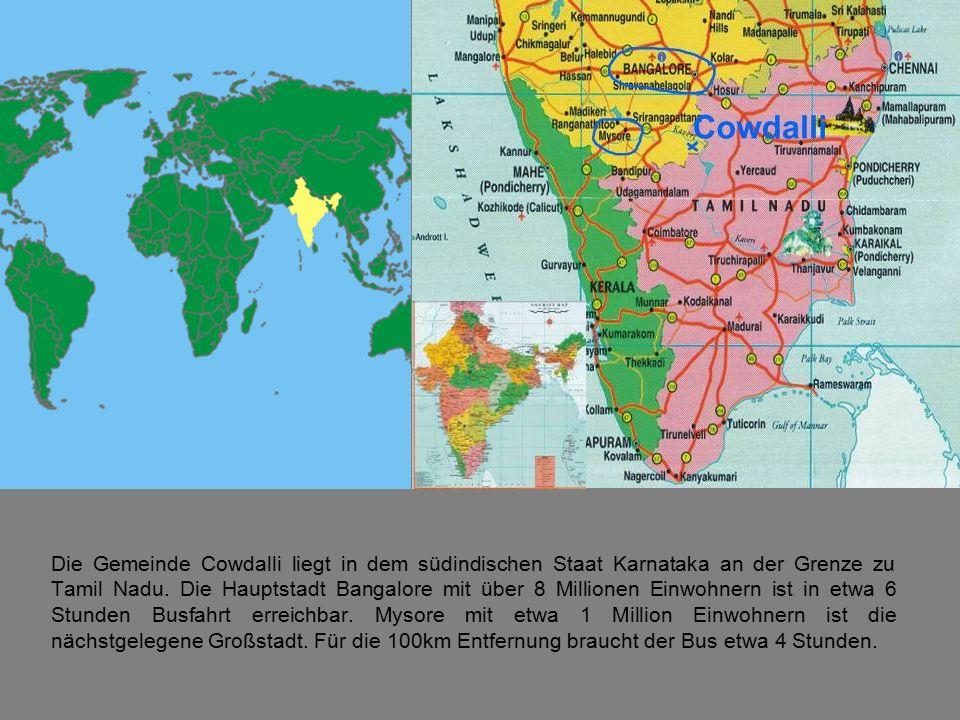 Die Gemeinde Cowdalli liegt in dem südindischen Staat Karnataka an der Grenze zu Tamil Nadu.