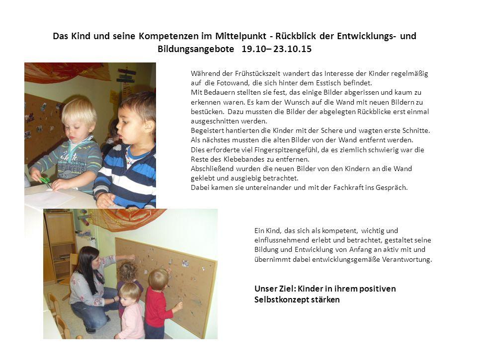 Das Kind und seine Kompetenzen im Mittelpunkt - Rückblick der Entwicklungs- und Bildungsangebote 19.10– 23.10.15 Die Fachkraft bietet den Kindern den liegenden Spiegel als Spielfläche an.