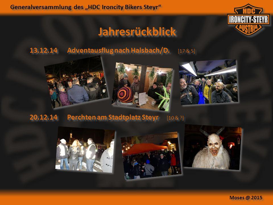 """Generalversammlung des """"HDC Ironcity Bikers Steyr Moses @ 2015 13.12.14Adventausflug nach Halsbach/D."""