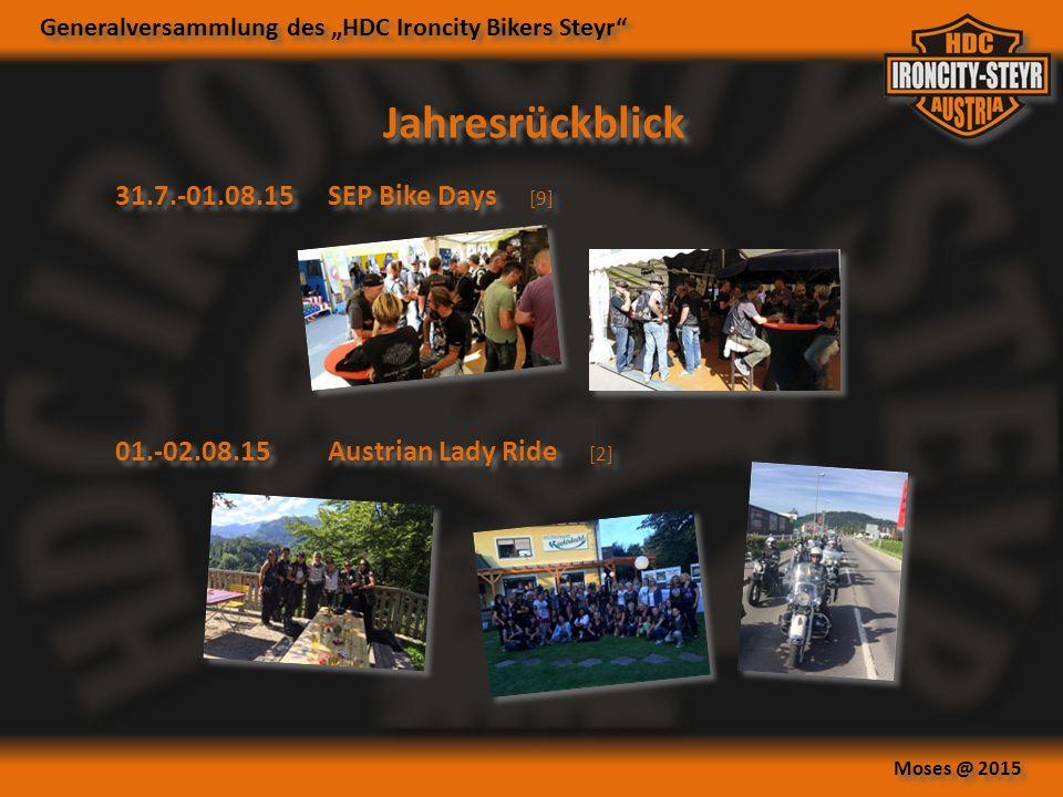 """Generalversammlung des """"HDC Ironcity Bikers Steyr Moses @ 2015 Jahresrückblick 31.7.-01.08.15SEP Bike Days [9] 01.-02.08.15Austrian Lady Ride [2]"""
