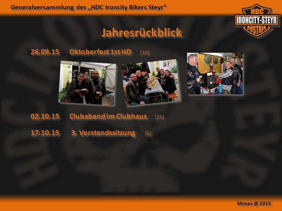 "Generalversammlung des ""HDC Ironcity Bikers Steyr Moses @ 2015 Jahresrückblick 26.09.15Oktoberfest 1st HD [10] 17.10.15 3."