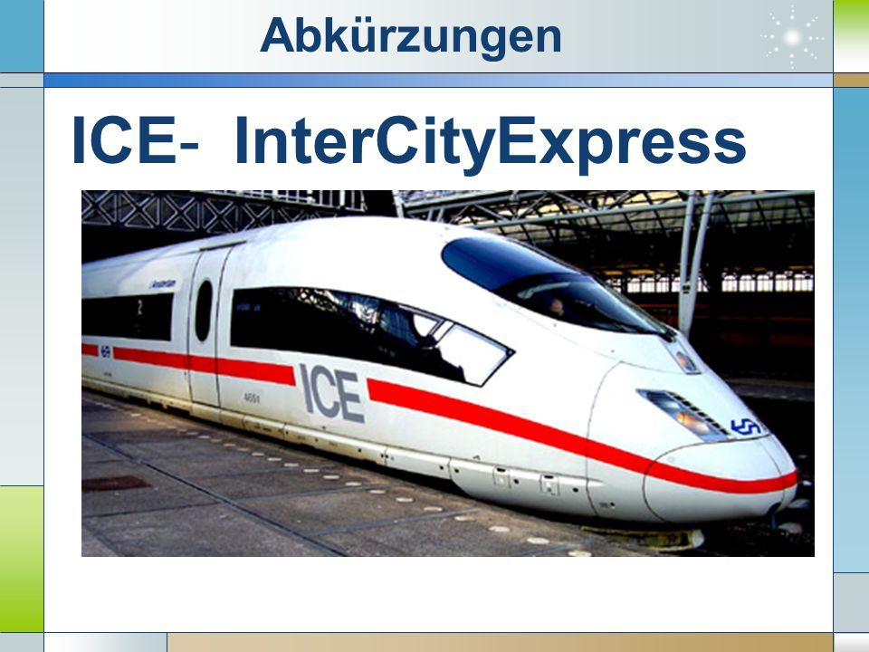 ICE-InterCityExpress Abkürzungen