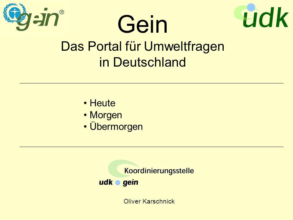 Oliver Karschnick Gein Das Portal für Umweltfragen in Deutschland Heute Morgen Übermorgen