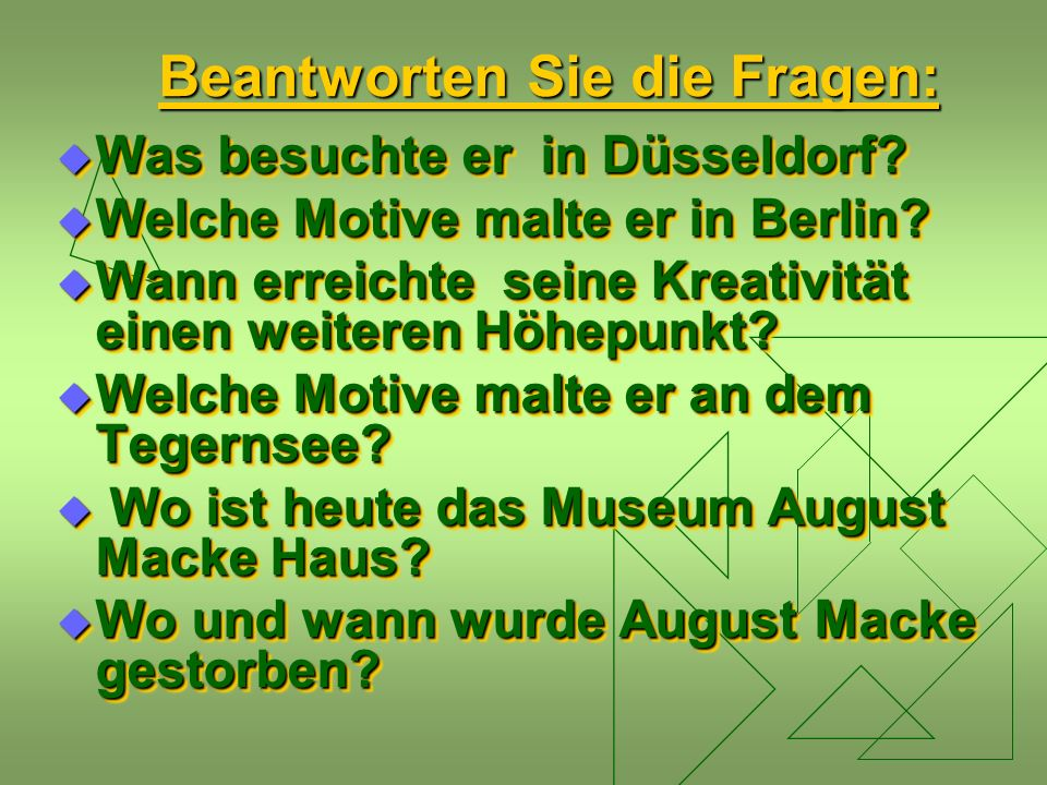 Beantworten Sie die Fragen:  Was besuchte er in Düsseldorf?  Welche Motive malte er in Berlin?  Wann erreichte seine Kreativität einen weiteren Höh